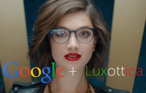Luxottica and Google partner for the creation of the new Google Glasses